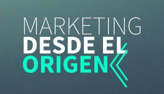 """Descargue las PPT de la Mesa Redonda """"Marketing desde el origen"""""""