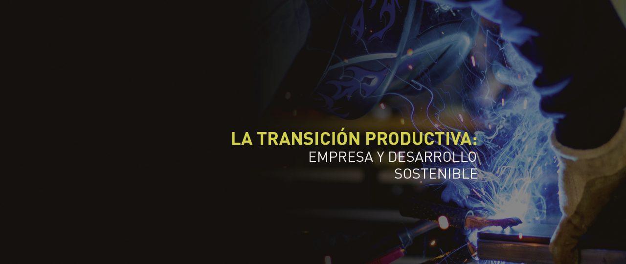 """Videos y PPT del VII Congreso de Empresa y Sociedad: """"La Transición Productiva"""""""