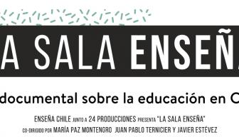 """Documental """"La sala enseña"""": el análisis de la educación chilena desde diversos puntos de vista"""