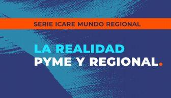 """Revive el streaming del encuentro """"La realidad pyme y regional"""""""