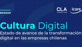 """Revive el WEBINAR """"Cultura Digital. Estado de avance de la transformación digital en las empresas chilenas"""""""