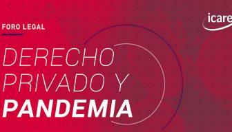 REVIVE • Foro Legal: Derecho Privado y Pandemia