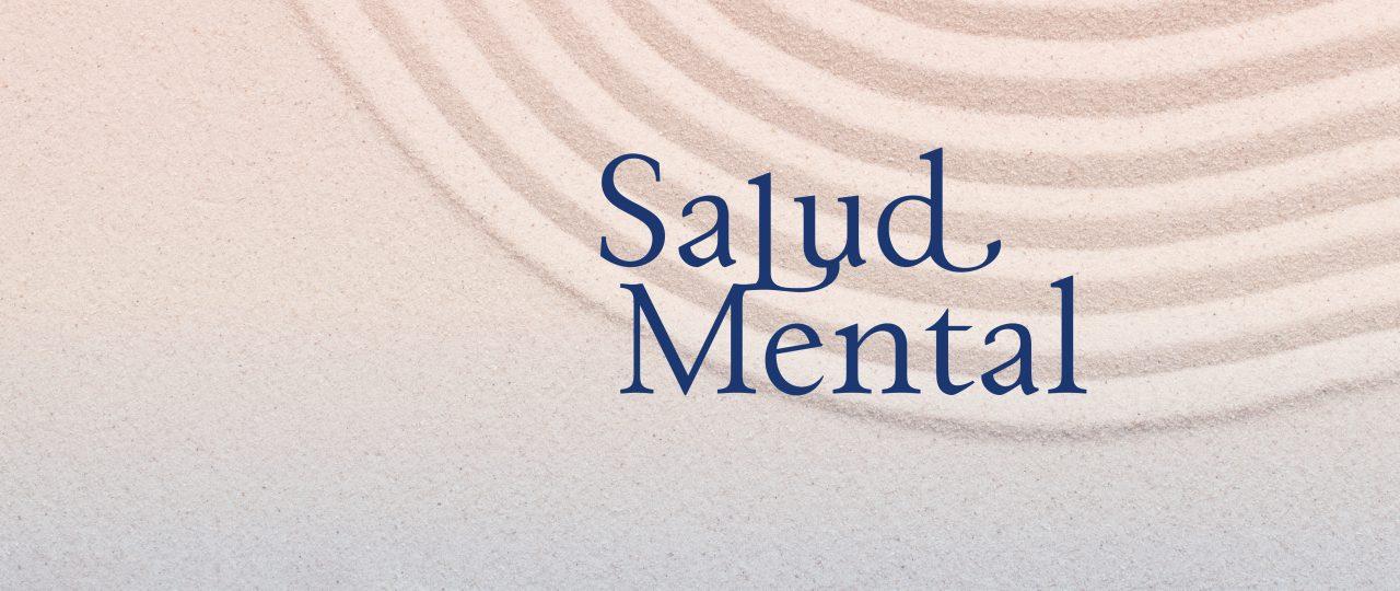 """Encuentro · """"Salud Mental"""""""